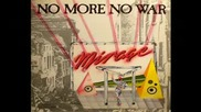 Mirage - No more no war extended version 1985