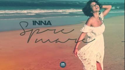 Inna - Spre Mare (2013 official Single)