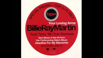 Billie Ray Martin - Your Loving Arms (tee's Miami Club Mix) Hq Audio