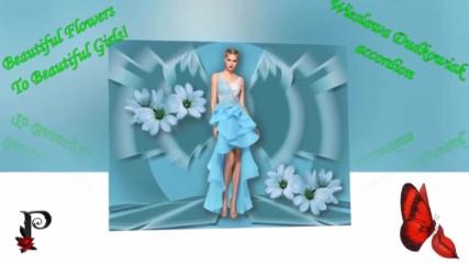 Красиви цветя на красиви момичета! ... ( Wieslawa Dudkowiak - accordion)