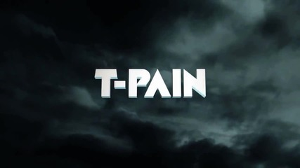 T-pain - Don't You Quit New 2012 Full Hd 1080p