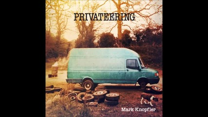 Mark Knopfler - Kingdom of Gold