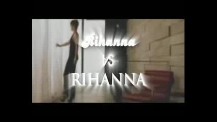 Rihanna Vs Rihanna