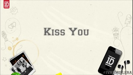 One Direction - Kiss You + Текст и Превод!