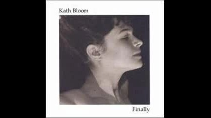 Kath Bloom - Cant rise on your feet