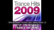 Trance Hits 2009 - 40 of the biggest Trance Anthems.