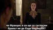 Финала на Сезона ! Reign Царуване сезон 1 епизод 22 със Бг Превод s01e22