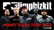 Limp Bizkit - Fred Durst кани Руснаците за the Money Sucks Tour 2015