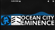 [trance] Eminence - Ocean City [monstercat Release]