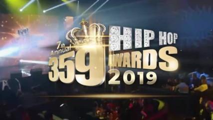Най-горещото от 359 HIP HOP AWARDS 2019 предстои след броени дни