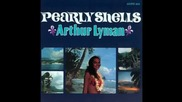 Arthur Lyman - The Shadow of Your Smile