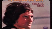 Miguel Rios--song Of Joy-1970 One Hit Wonder