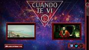Cuando Te Vi - Reykon el Lider Feat. Lil Silvio y el Vega ( Video Lyric )