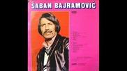 Saban Bajramovic - Стар цигански