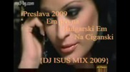 preslava Feat Dj Isus Mix 2009