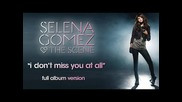 Превод! New! Selena Gomez And The Scene - I Dont Miss You At All