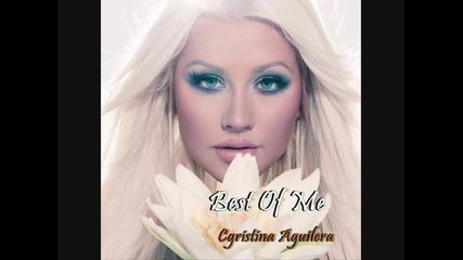 Превод!!! Christina Aguilera - Best Of Me