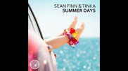*2015* Sean Finn & Tinka - Summer Days ( Ben Delay radio mix )