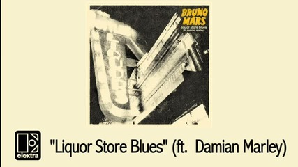 Bruno Mars - Liquor Store Blues ft. Damian Marley [audio]