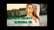 Dj Befo Project - Remember Me (bulgarian trance music)