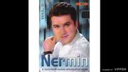 Nermin Iljazovic - Ti u njemu trazis mene - (audio 2006)