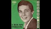 Robertino - O Mein Papa (1962)