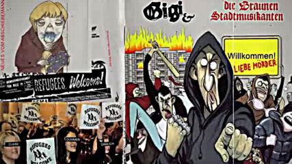 Gigi & Die Braunen Stadtmusikanten - Der Abschiebemann
