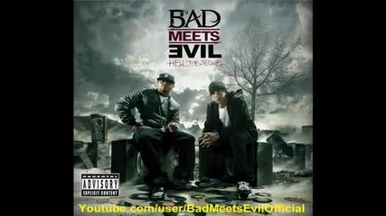 Bad Meets Evil [ Eminem & Royce Da 5'9 ] - Welcome 2 Hell