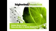 (HW) Robbie Rivera & Dero - Batucada (Dero & Robbie Rivera Mix)