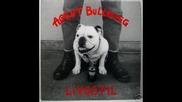 Agent Bulldog - Livsstil