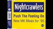 Nightcrawlers - Push The Feeling On [mk dub revisited edit]