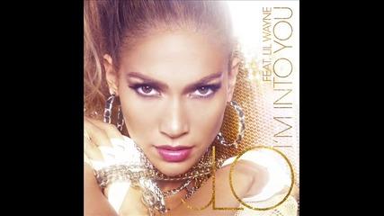 Jennifer Lopez ft Lil Wayne- Im int0 y0u ..
