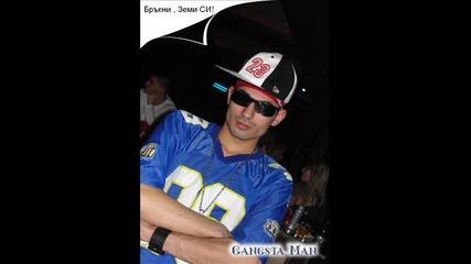 Gangsta Man - Бръкни , Земи Си !