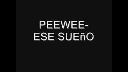 Pee Wee - Ese sueno