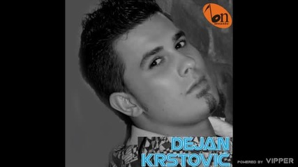 Dejan Krstovic - Od lokala do lokala - (audio) - 2009