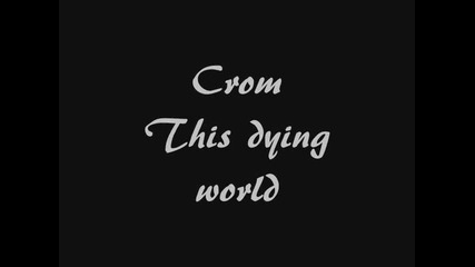 Crom - This dying world subs