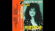 Mirsada Cizmic - Uspio si da me ranis - (audio 2000)hd