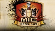 MIC Sessions - MIC Sessions Trailer (Оfficial video)