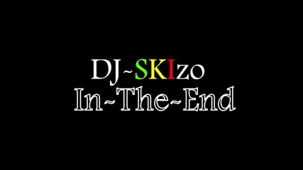 Linkin Park - in the end [dubstep remix] (dj-skizo)