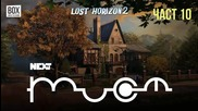 NEXTTV 055: Lost Horizon 2 (Част 10)