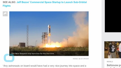 Jeff Bezos' Rocket Company Just Tested Its Brand New Spaceship