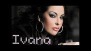 (2009) Ivana - samo laji*