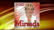 Mirsada Mujakovic - Suze, suze - (audio 2008)