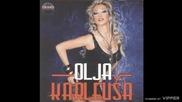 Olja Karleusa - A mogao bi da me imas - (audio 2005)