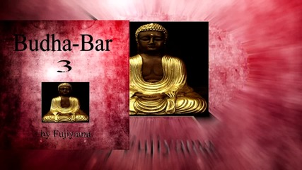 Yoga, Meditation and Relaxation - Back to Tibet (Passing of Buddha) - Budha Bar Vol. 3