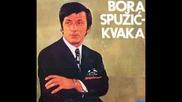 Bora Spuzic Kvaka - Sviraj Cigane