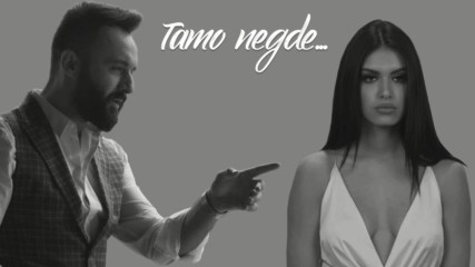 Bobi Pavlovski - Tamo Negde - (Official Video 2019)