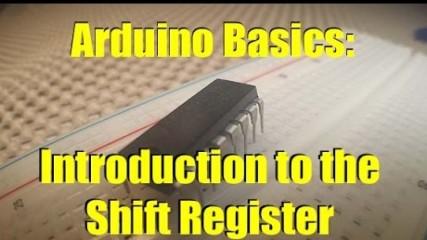ARDUINO BASICS:   INTRO TO THE 74HC595 SHIFT REGISTER