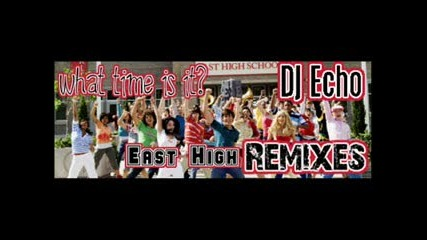 Hsm - What Time Is It (remix)