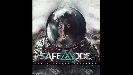 Safemode - As We Fall, We Will Rise Again
